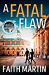 A Fatal Flaw (Ryder & Loveday Mystery, #3)