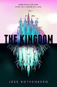 Recensie: Jess Rothenberg – The Kingdom