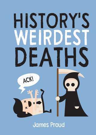 history s weirdest deaths
