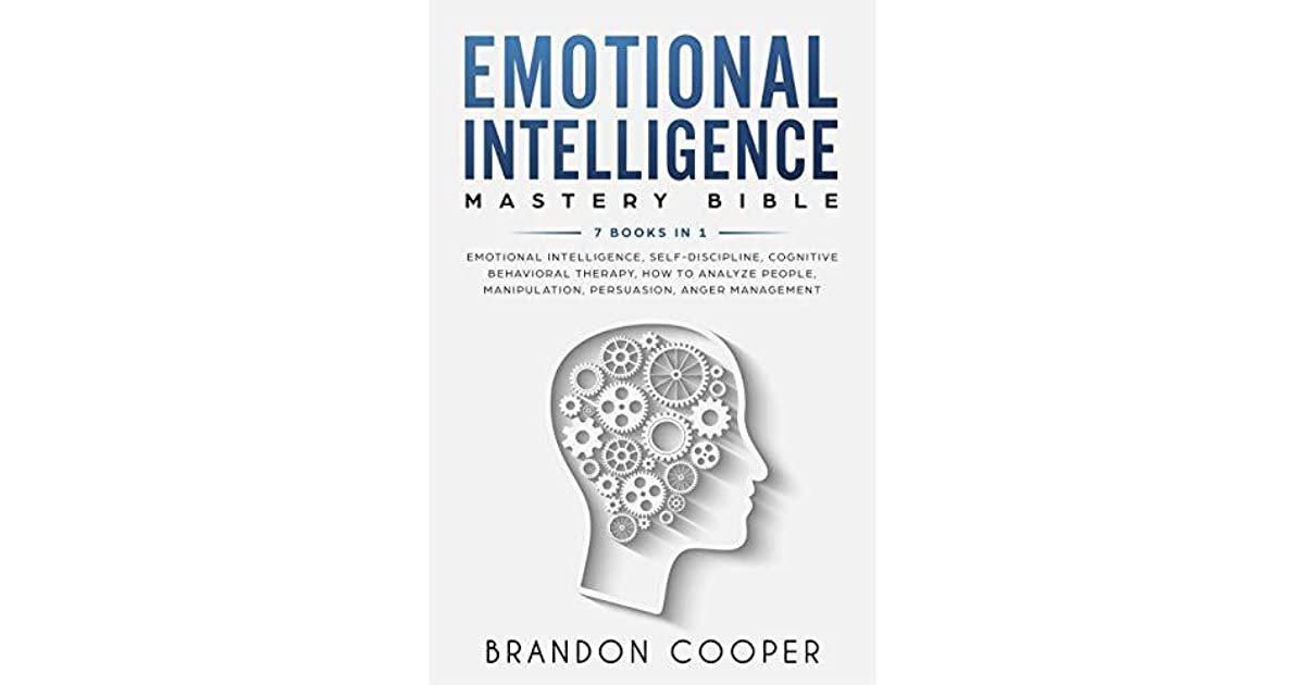 Emotional Intelligence Mastery Bible: 7 BOOKS IN 1