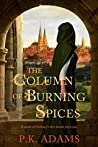 The Column of Burning Spices (Hildegard of Bingen #2)