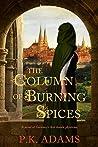 The Column of Burning Spices (Hildegard of Bingen #2)