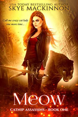 Meow (Catnip Assassins, #1)