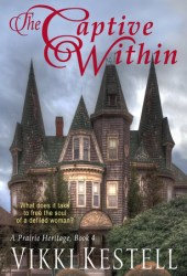 The Captive Within (A Prairie Heritage #4)
