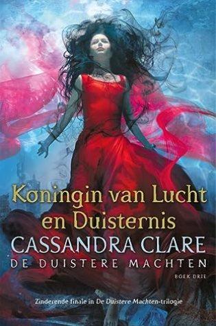 Koningin van Lucht en Duisternis (The Dark Artifices #3) – Cassandra Clare