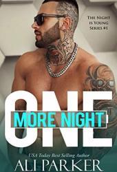 One More Night: A Bad Boy Romance