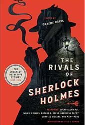 The Rivals of Sherlock Holmes: The Greatest Detective Stories: 1837-1914