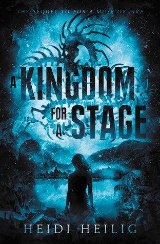 A Kingdom for a Stage (For a Muse of Fire #2)