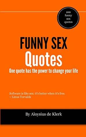 Funny Sex Quotes : funny, quotes, Funny, Quotes, Aloysius, Klerk