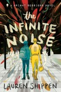 The Infinite Noise (The Bright Sessions #1)