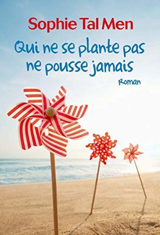 Qui Ne Se Plante Pas Ne Pousse Jamais : plante, pousse, jamais, Plante, Pousse, Jamais, Sophie