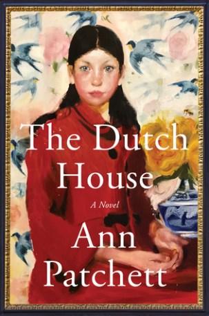 The Dutch House by Ann Prachett