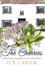 The Cherries: Faith, Hope, Happiness. Does she dare?