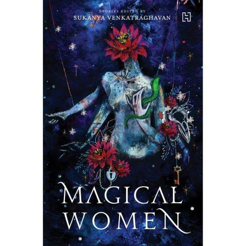 Magical Women by Sukanya Venkatraghavan