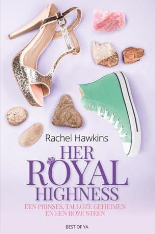 Her Royal Highness (Royals #2) – Rachel Hawkins