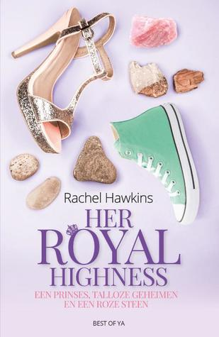 Recensie: Rachel Hawkins – her Royal Highness (Royals 2)