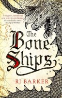 The Bone Ships (The Tide Child, #1)
