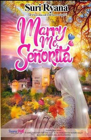 Sinopsis Marry Me Now : sinopsis, marry, Marry, Senorita, Ryana
