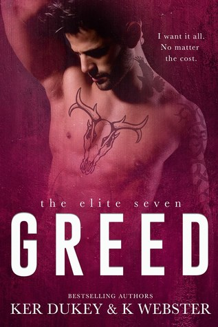 Greed  (The Elite Seven, #7)