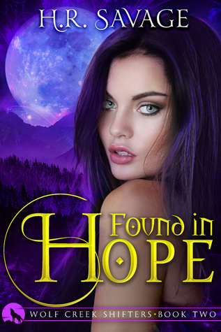 Found in Hope (Wolf Creek Shifters, #2)