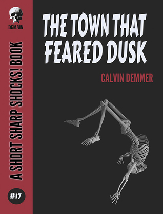 The Town That Feared Dusk (Short Sharp Shocks! Book 17)