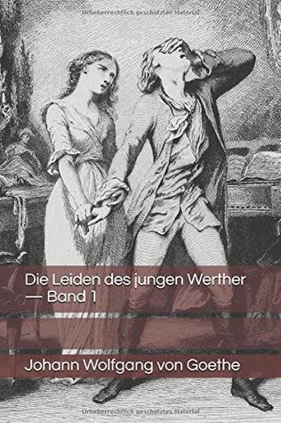 Die Leiden Des Jungen Werthers : leiden, jungen, werthers, Leiden, Jungen, Werther, Johann, Wolfgang, Goethe