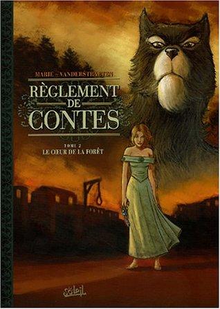 Le Coeur De La Foret : coeur, foret, Règlement, Contes,, Coeur, Forêt, Damien, Marie