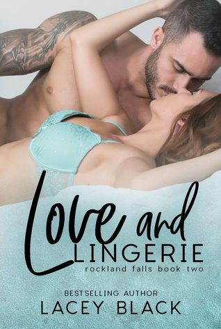 Love and Lingerie (Rockland Falls, #2)