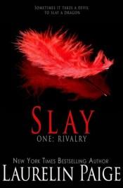 Rivalry (Slay Quartet, #1)