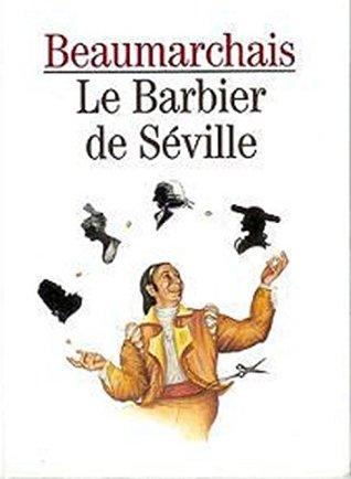 Résumé Le Barbier De Séville : résumé, barbier, séville, Barbier, Séville, Beaumarchais