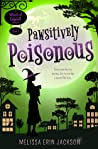Pawsitively Poisonous (Witch of Edgehill, #1)