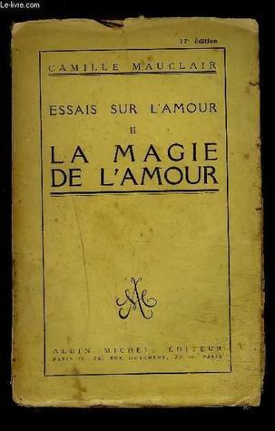 La Magie De L Amour : magie, amour, Magie, L'amour, Camille, Mauclair