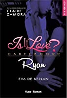 Is It Love Ryan Chapitre 3 : chapitre, Kerlan