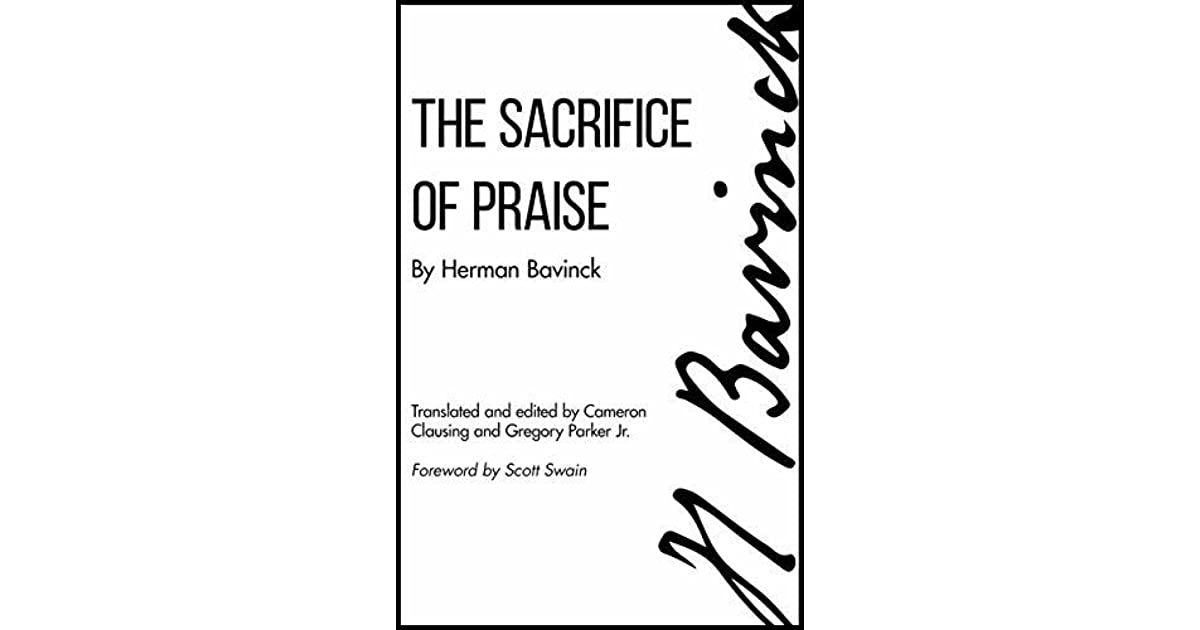 The Sacrifice of Praise: Meditations before and after