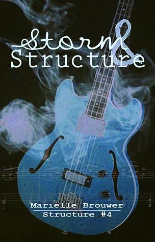 Recensie: Storm & Structure ( Structure #4 ) Marielle Brouwer