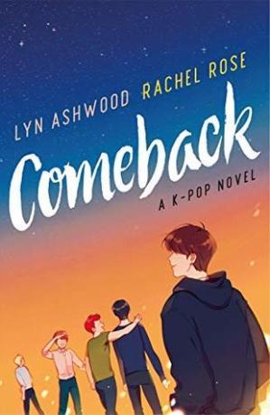 Fresh Fridays: Comeback (NEON #1) by Lyn Ashwood & Rachel Rose