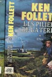 Les piliers de la terre. tome 1. ellen.