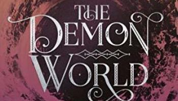The Demon World (The Smoke Thieves #2) – Sally Green