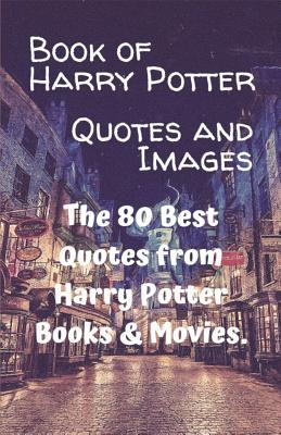 Best Quotes From Books And Movies : quotes, books, movies, Harry, Potter, Quotes, Images:, Books, Movies.