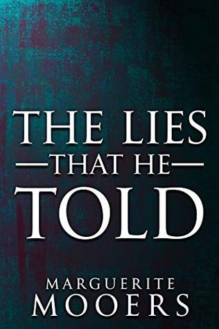 Lies He Told : Marguerite, Mooers