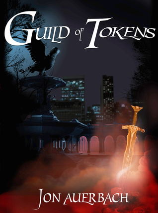 Top 10 Tuesday Guild of Tokens by Jon Auerbach Link: https://i0.wp.com/i.gr-assets.com/images/S/compressed.photo.goodreads.com/books/1560376259l/45571503._SX318_.jpg?w=620&ssl=1