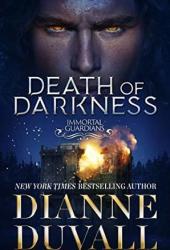 Death of Darkness  (Immortal Guardians, #9)