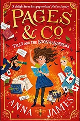 Tilly and the Bookwanderers (Pages & Co. #1) – Anna James