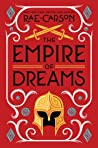 The Empire of Dreams (Fire and Thorns, #4)