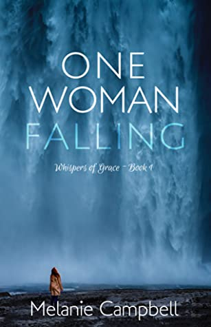 One Woman Falling (Whispers of Grace, #1)