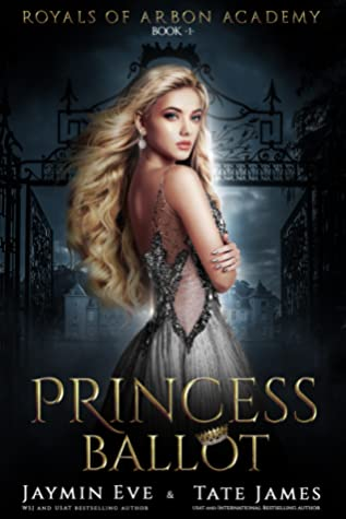Princess Ballot (Royals of Arbon Academy, #1)