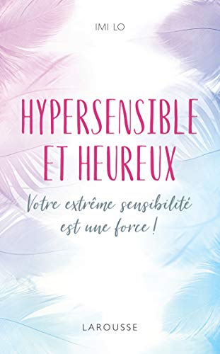 Personne Hypersensible Et Intelligence : personne, hypersensible, intelligence, Hypersensible, Heureux