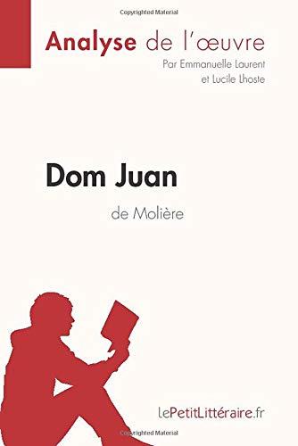 Fiche De Lecture Dom Juan : fiche, lecture, Molière, (Analyse, L'oeuvre):, Comprendre, Littérature, LePetitLittéraire.fr, Emmanuelle, Laurent