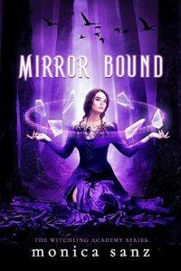 mirror bound