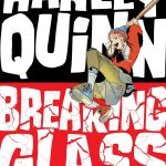Harley Quinn Breaking Glass By Mariko Tamaki